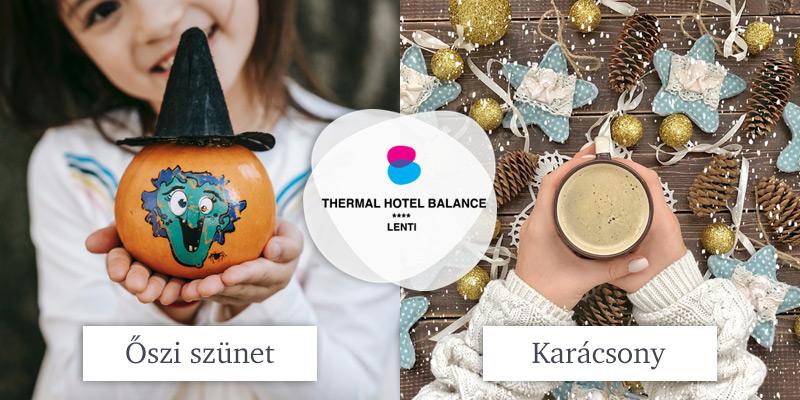 Őszi ajánlatok - Thermál Hotel Balance Lenti****